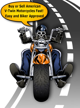 Buy or Sell American Motorcycles Fast!
